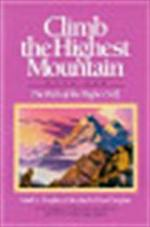 Climb the Highest Mountain - Mark L. Prophet, Elizabeth Clare Prophet (ISBN 9780916766269)