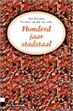 Honderd jaar stadstaal - Joep Kruijsen, Nicoline van der Sijs (ISBN 9789025495534)