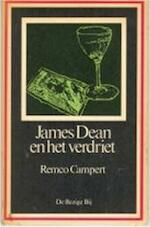 James Dean en het verdriet - Remco Campert