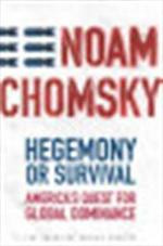 Hegemony or survival - Noam Chomsky (ISBN 9780805074000)