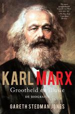 Karl Marx: grootheid en illusie - Gareth Stedman Jones (ISBN 9789000351725)