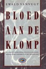 Bloed aan de klomp - Ewald Vanvugt (ISBN 9789050871044)