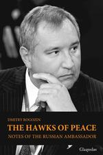 The Hawks of Peace. Notes of the Russian Ambassador