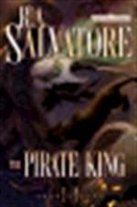 The pirate king - R. A. Salvatore (ISBN 9780786949649)