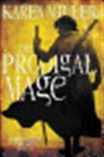 The Prodigal Mage - Karen Miller (ISBN 9780316029209)