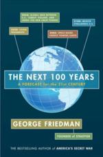 The Next 100 Years - George Friedman (ISBN 9780307475923)