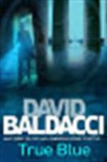 True Blue - David Baldacci (ISBN 9780330456548)