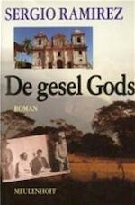 De gesel Gods - Sergio Ramírez, Arie van der Wal (ISBN 9789029036498)