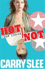 Your choice Hot or not - Carry Slee (ISBN 9789049922801)