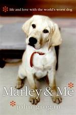 Marley & Me - John Grogan (ISBN 9780060817084)