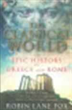 The classical world - Robin Lane Fox (ISBN 9780141021416)