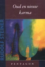 Oud en nieuw karma - Rudolf Steiner
