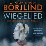 Wiegelied - Cilla en Rolf Börjlind (ISBN 9789046170885)