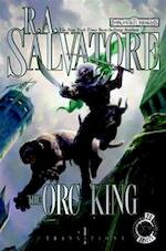The Orc King - R. A. Salvatore (ISBN 9780786943401)