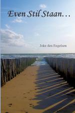 Even Stil staan... - Joke den Engelsen (ISBN 9789492575616)