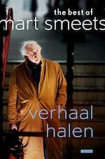 Verhaal halen - Mart Smeets (ISBN 9789048843077)