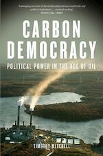 Carbon Democracy - Timothy Mitchell (ISBN 9781781681169)