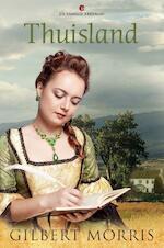 Thuisland - Gilbert Morris (ISBN 9789402904499)