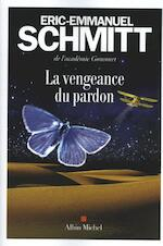 La vengeance du pardon - Éric-Emmanuel Schmitt (ISBN 9782226399199)