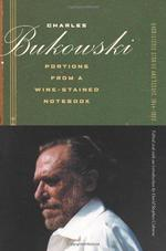 Portions from a wine-staines notebook - Charles Bukowski - Charles Bukowski (ISBN 9780872864924)