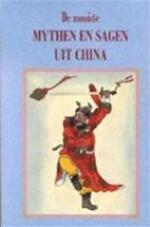 De mooiste mythen en sagen uit China - Unknown (ISBN 9789055133819)