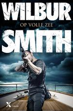 Op volle zee - Wilbur Smith (ISBN 9789401606844)