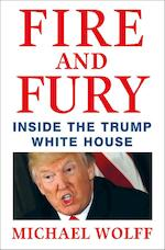 Fire and Fury - Michael Wolff (ISBN 9781408711392)