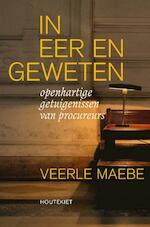 In eer en geweten - Veerle Maebe (ISBN 9789089246400)
