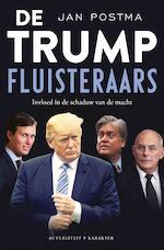 De Trump-fluisteraars - Jan Postma (ISBN 9789045212661)
