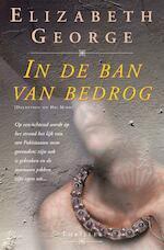 In de ban van bedrog - Elizabeth George (ISBN 9789022987278)
