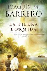 La tierra dormida - Joaquín M. Barrero (ISBN 9788490704691)