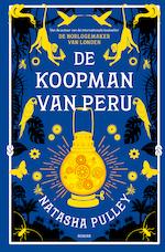 De koopman van Peru - Natasha Pulley (ISBN 9789026145841)