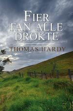 Fier fan alle drokte - Thomas Hardy (ISBN 9789463650724)