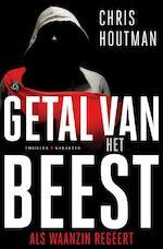 Getal van het beest - Chris Houtman (ISBN 9789045217512)