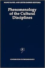 Phenomenology of the Cultural Disciplines - Mano Daniel, Lester Embree (ISBN 9780792327929)