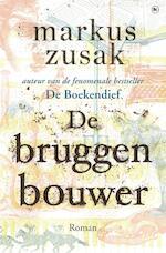 De bruggenbouwer - Markus Zusak (ISBN 9789044355703)