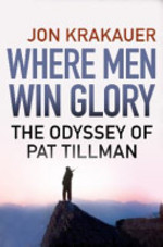 Where Men Win Glory - Jon Krakauer (ISBN 9781848873001)