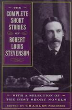 The Complete Short Stories of Robert Louis Stevenson - Robert Louis Stevenson, Charles Neider (ISBN 9780306808821)