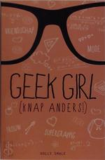 Geek girl (knap anders!) - Holly Smale (ISBN 9789462290600)