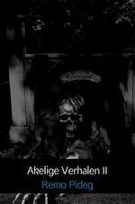 Akelige Verhalen II - Remo Pideg (ISBN 9789402154078)