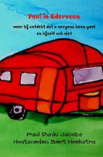 Paul in Ederveen - Paul Dunki Jacobs Houtsneden Bert Hoekstra (ISBN 9789402182385)