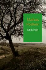 Mijn land - Mathias Poelman (ISBN 9789402183504)