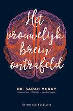 Het vrouwelijk brein ontrafeld - Sarah McKay (ISBN 9789045217222)