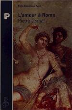 L'amour à Rome - Pierre Grimal (ISBN 9782228889032)