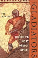 The Gladiators - Fik Meijer (ISBN 9780312348748)