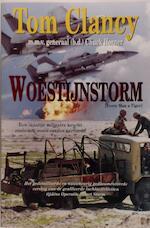 Woestijnstorm - Tom Clancy, Chuck Horner (ISBN 9789022984963)