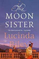 The Seven Sisters 5. The Moon Sister - Lucinda Riley (ISBN 9781509840106)