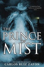 The Prince of Mist - Carlos Ruiz Zafon (ISBN 9780316044806)