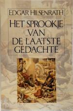 Het sprookje van de laatste gedachte - Edgar Hilsenrath, Elly Schippers (ISBN 9789050931274)