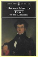 Pierre, Or, the Ambiguities - Herman Melville (ISBN 9780140434842)